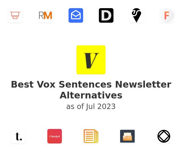 Best Vox Sentences Newsletter Alternatives