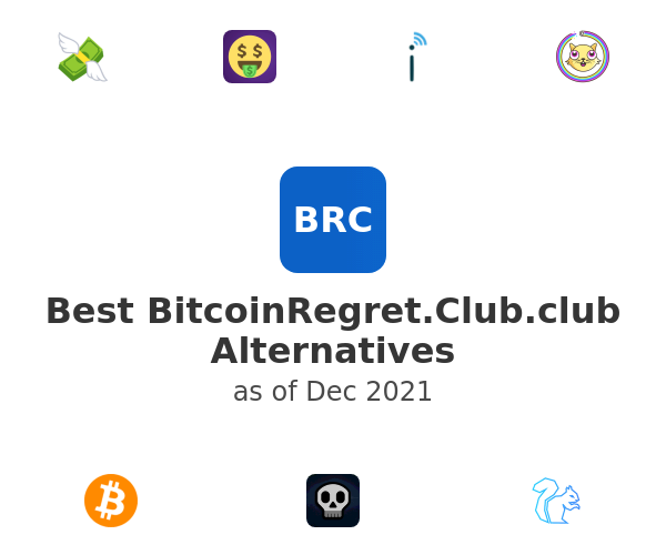 Best BitcoinRegret.Club Alternatives