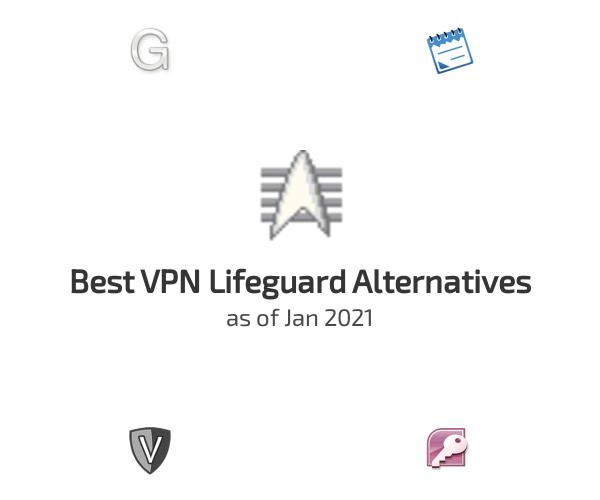 Best VPN Lifeguard Alternatives