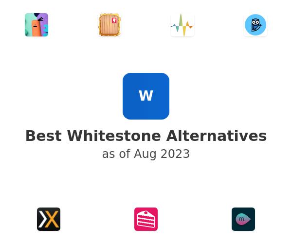 Best Whitestone Alternatives