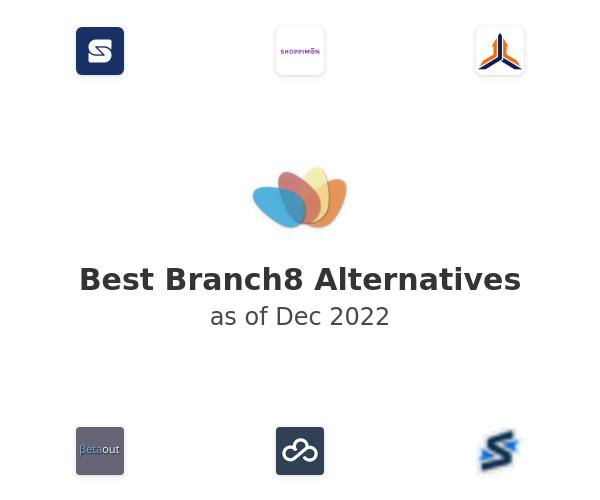 Best Branch8 Alternatives