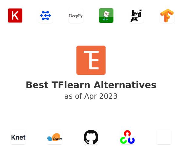 Best TFlearn Alternatives