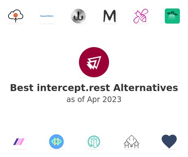 Best intercept.rest Alternatives