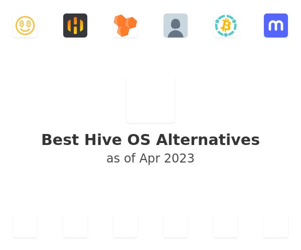 Best Hive OS Alternatives