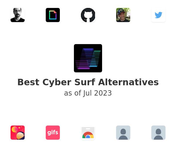 Best Cyber Surf Alternatives