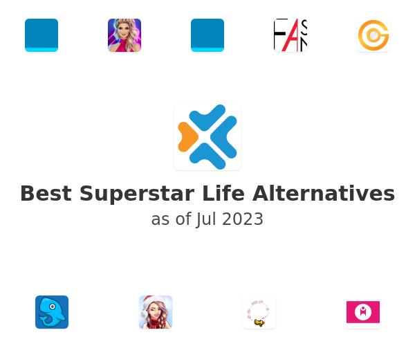 Best Superstar Life Alternatives