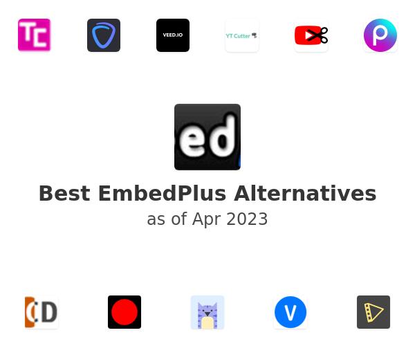 Best EmbedPlus Alternatives