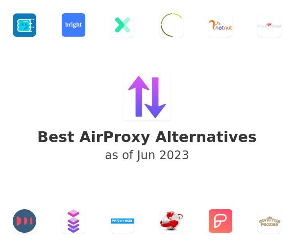Best AirProxy Alternatives