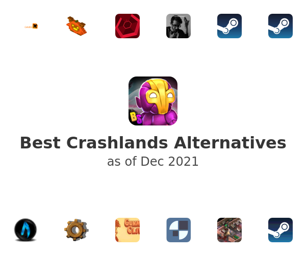 Best Crashlands Alternatives