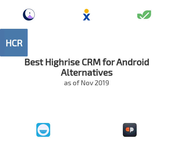 Best Highrise CRM for Android Alternatives