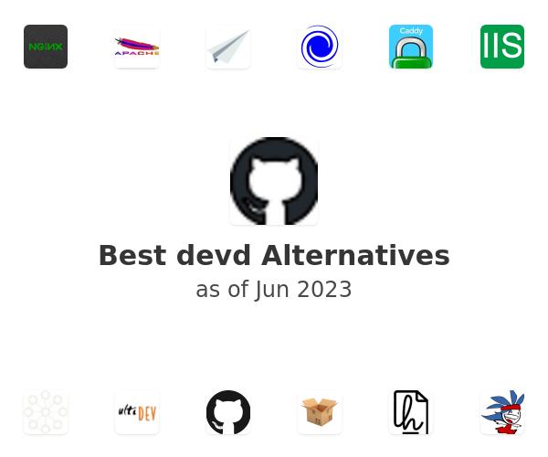 Best devd Alternatives