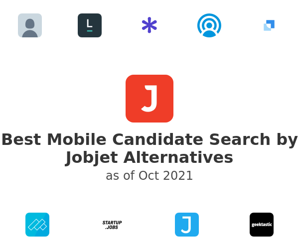 Best Mobile Candidate Search by Jobjet Alternatives
