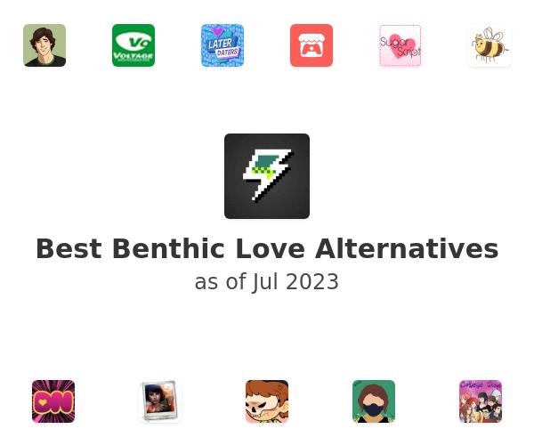 Best Benthic Love Alternatives