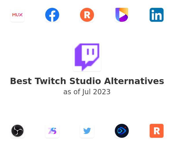 Best Twitch Studio Alternatives