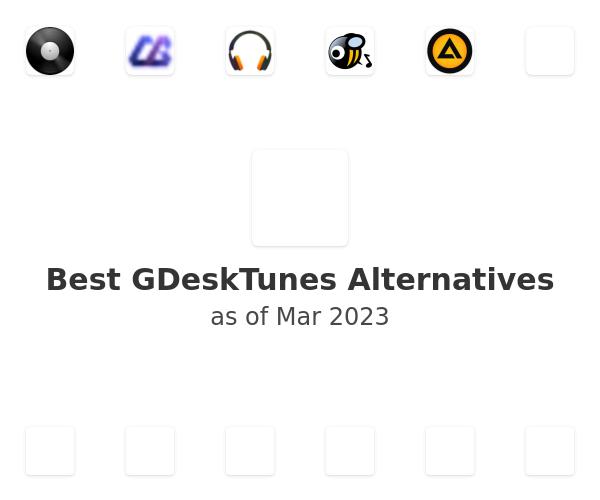 Best GDeskTunes Alternatives