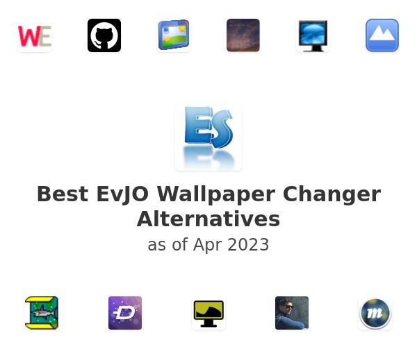Best EvJO Wallpaper Changer Alternatives
