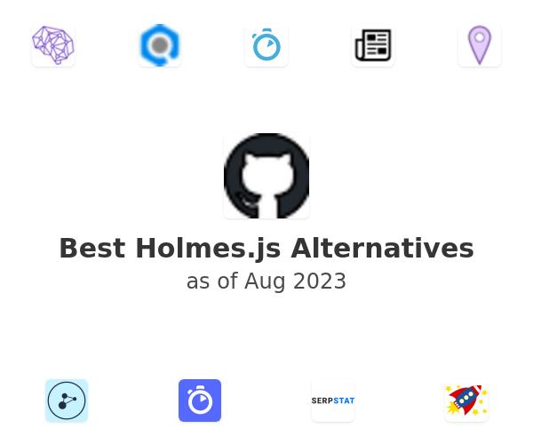 Best Holmes.js Alternatives