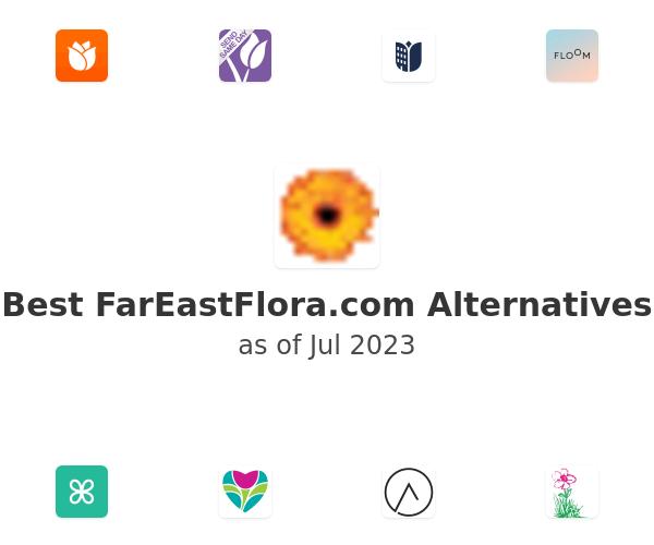 Best FarEastFlora.com Alternatives