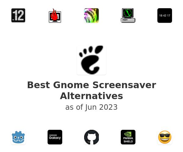 Best Gnome Screensaver Alternatives