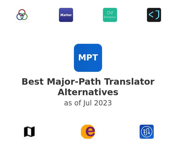 Best Major-Path Translator Alternatives