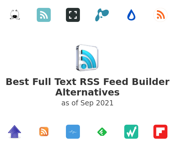 Best Full Text RSS Feed Builder Alternatives