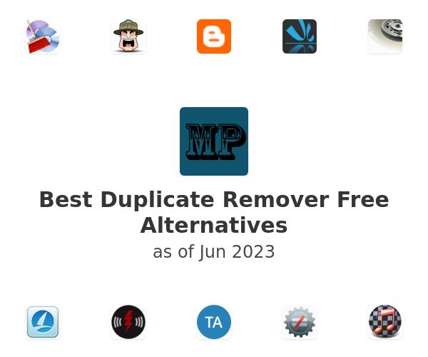 Best Duplicate Remover Free Alternatives