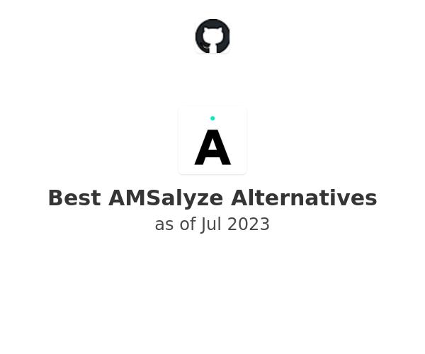 Best AMSalyze Alternatives
