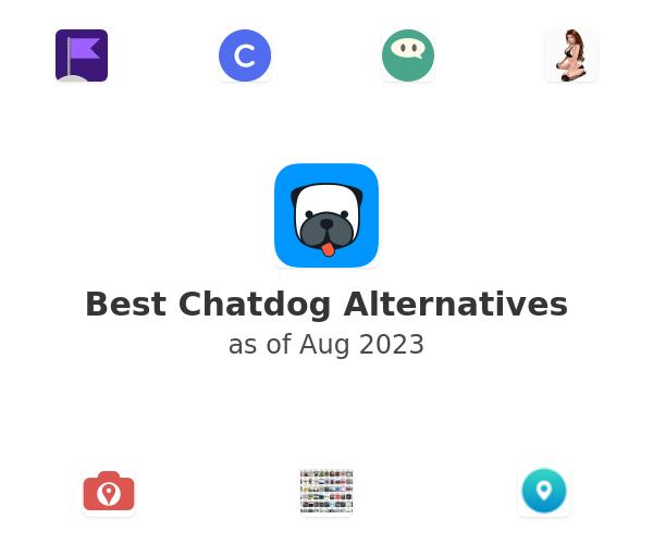 Best Chatdog Alternatives