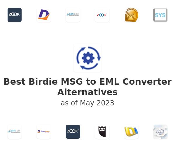 Best Birdie MSG to EML Converter Alternatives