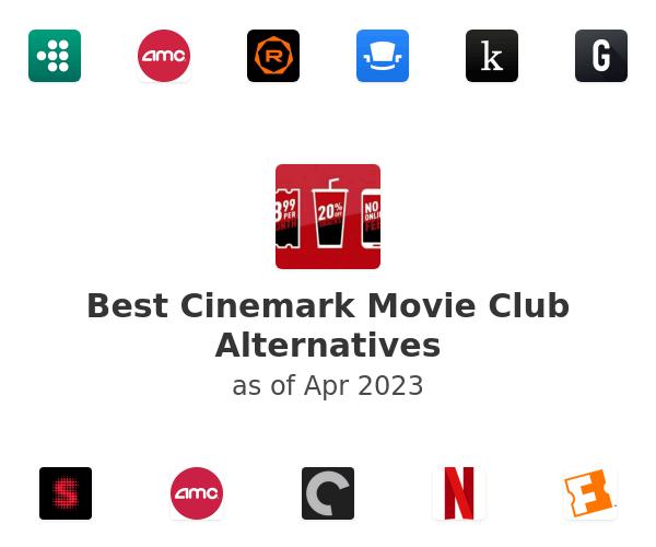 Best Cinemark Movie Club Alternatives