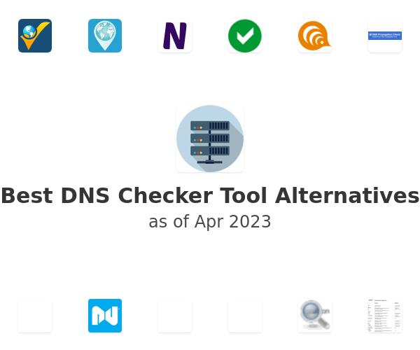 Best DNS Checker Tool Alternatives