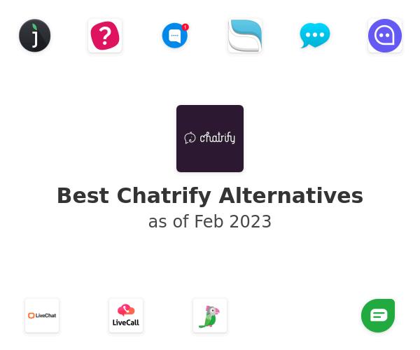 Best Chatrify Alternatives