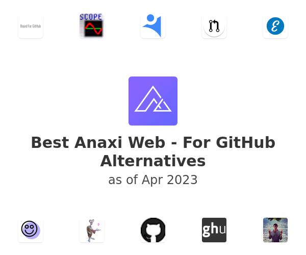 Best Anaxi Web - For GitHub Alternatives