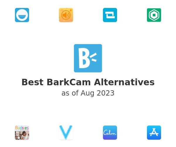 Best BarkCam Alternatives