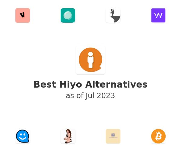 Best Hiyo Alternatives