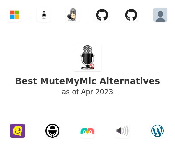 Best MuteMyMic Alternatives