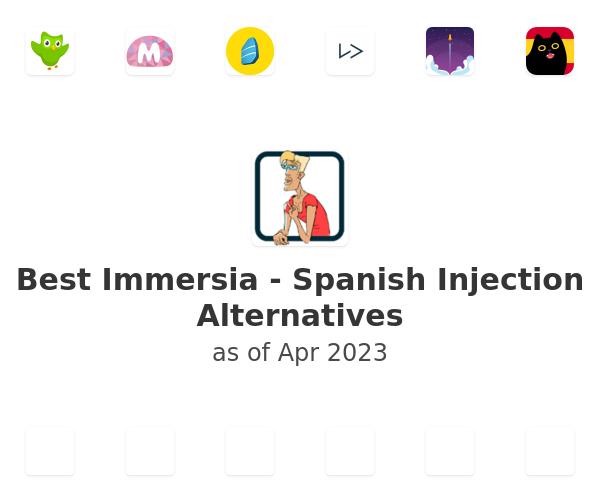 Best Immersia - Spanish Injection Alternatives