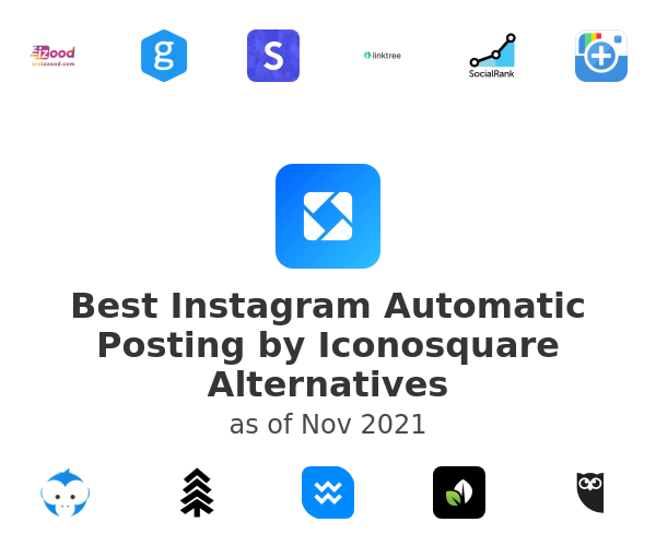 Best Instagram Automatic Posting by Iconosquare Alternatives