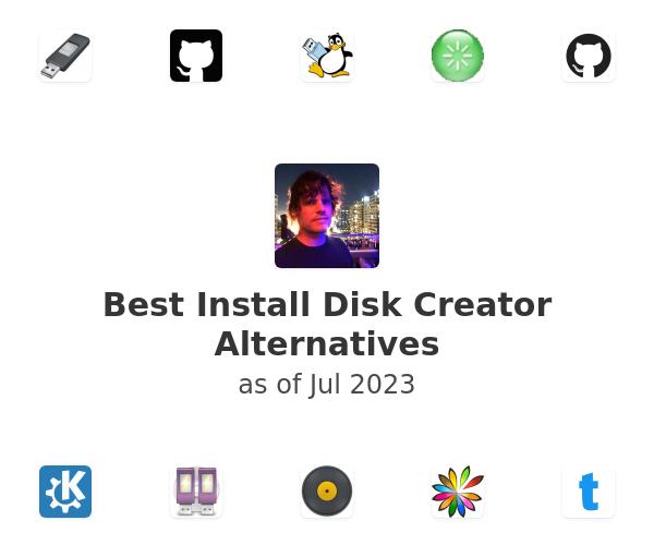 Best Install Disk Creator Alternatives
