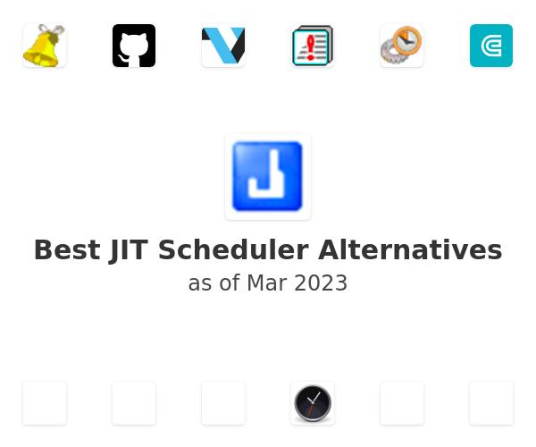 Best JIT Scheduler Alternatives