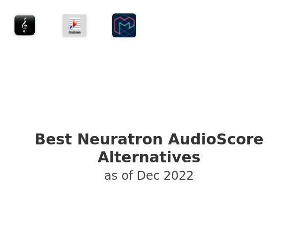 Best Neuratron AudioScore Alternatives