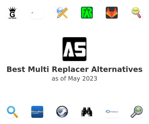 Best Multi Replacer Alternatives