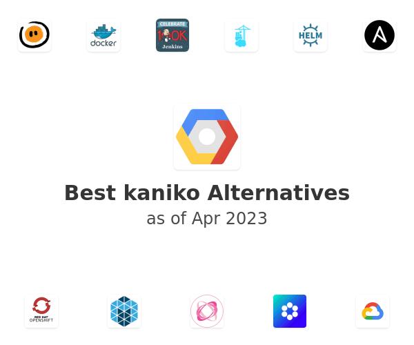 Best kaniko Alternatives