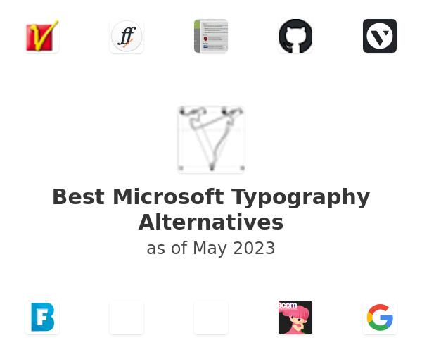 Best Microsoft Typography Alternatives