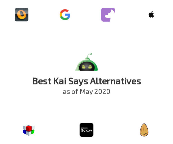 Best Kai Says Alternatives