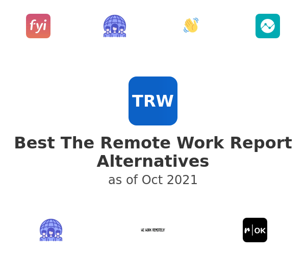 Best The Remote Work Report Alternatives
