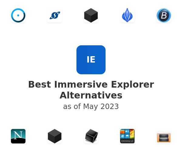 Best Immersive Explorer Alternatives