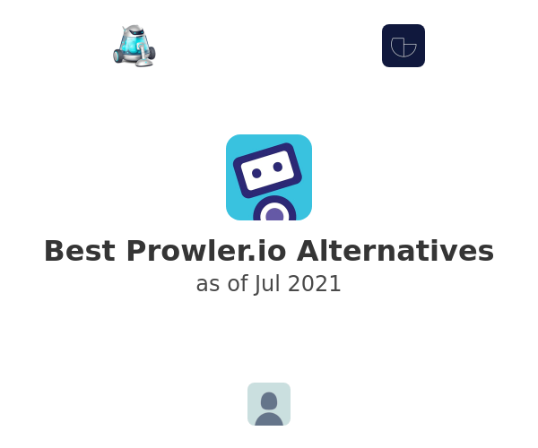 Best Prowler.io Alternatives