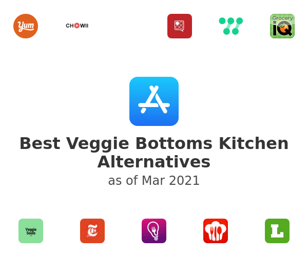 Best Veggie Bottoms Kitchen Alternatives