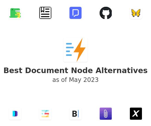 Best Document Node Alternatives